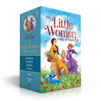 Little Women Collection: Little Women; Good Wives; Little Men; Jo's Boys