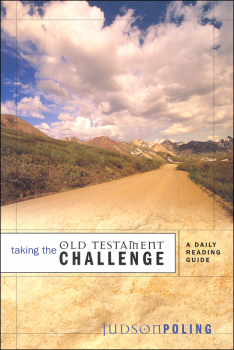 Taking the Old Testament Challenge: Daily Reading Guide