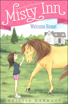 Welcome Home (Marguerite Henry's Misty Inn)
