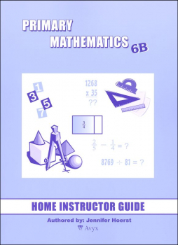Primary Math US 6B Home Instructor Guide