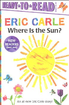 Where Is the Sun? (Ready-to-Read Ready-to-Go!)