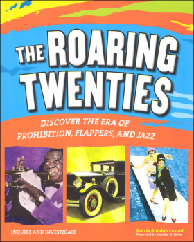 Roaring Twenties: Discover the Era of Prohibition, Flappers, and Jazz