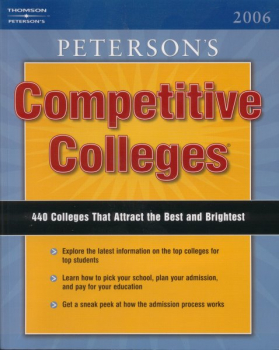 Peterson's Competitive Colleges 2005-2006