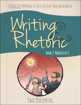 Writing & Rhetoric Book 2: Narrative 1 Student Edition