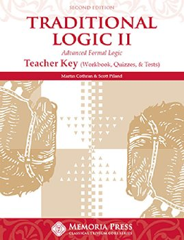 Traditional Logic II Teacher Key Second Edtn