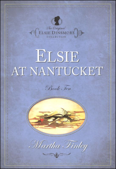 Elsie at Nantucket (Book 10)