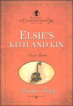 Elsie's Kith and Kin (Book 12)