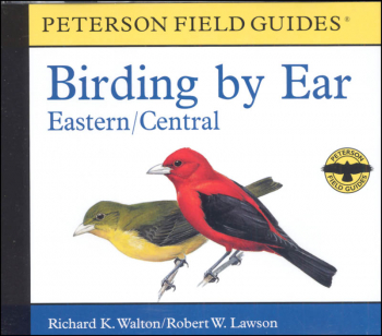 Peterson Field Guide Birding by Ear: Eastern and Central North America CD