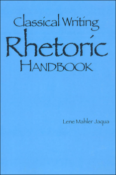 Classical Writing: Rhetoric Handbook