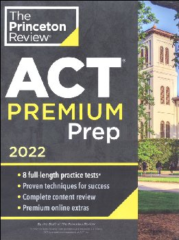 ACT Premium Prep 2021 Edition (8 Practice Tests + Content Review + Strategies)