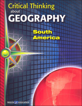 Critical Thinking About Geography: South America