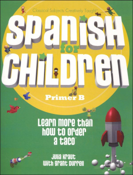 Spanish for Children Primer B Text