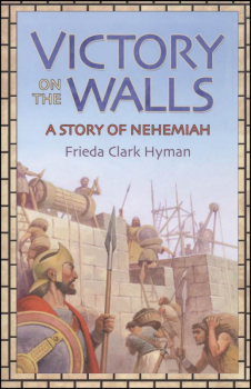 Victory on the Walls: Story of Nehemiah
