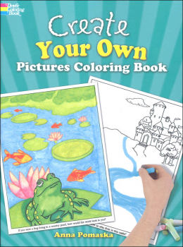 Create Your Own Pictures Coloring Book