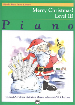 Alfred's Basic Course Level 1B Merry Christmas! Book