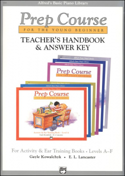 Alfred's Prep Course Activity & Ear Training Teacher Handbook/Answer Key Levels A-F