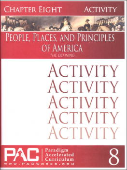 People Places & Principles of America Chapter 8 Activities (Year 2)