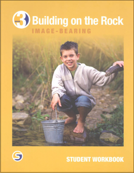Building on the Rock Student Workbook Grade 3 (2nd Edition)