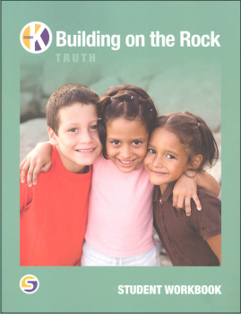 Building on the Rock Student Workbook Grade Kindergarten