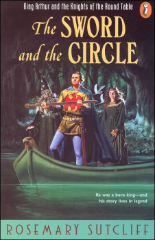 Sword and the Circle: King Arthur & Knights