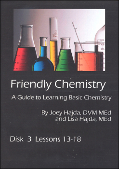 Friendly Chemistry DVD Series Discussion 3 (Lessons 13-18)