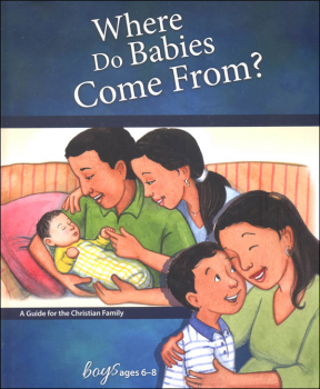 Where Do Babies Come From? - Boys Edition