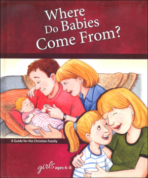 Where Do Babies Come From? - Girl's Edition