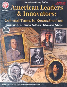 American Leaders & Innovators: Colonial Times to Reconstruction