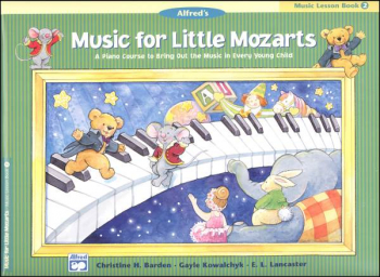 Music for Little Mozarts Music Lesson Book 2