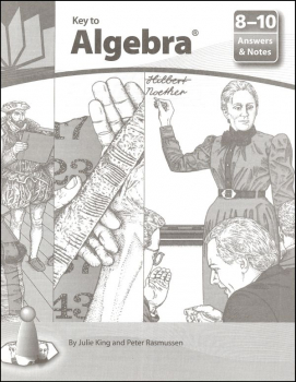 Key to Algebra Answers and  Notes for Books 8-10