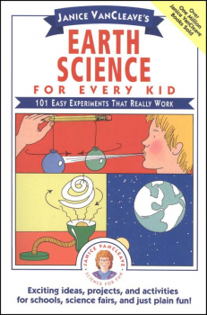 Earth Science for Every Kid: 101 Experiments