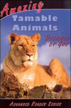 Amazing Tamable Animals (Advanced Readers)