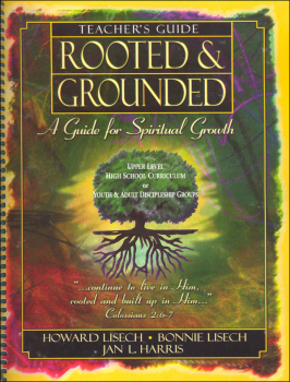 Rooted & Grounded Teacher Guide (2015 Ed)