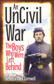 Uncivil War: The Boys Who Were Left Behind