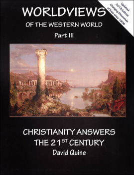 World Views of the Western World Part III: Christianity Answers the 21st Century