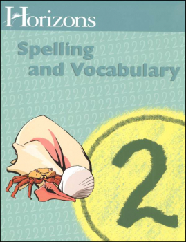 Horizons Spelling & Vocabulary 2 Student Book