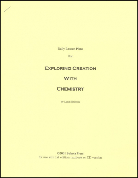 Daily Lesson Plans for Exploring Creation with Chemistry (1st Edition)