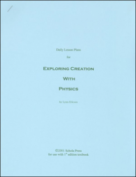 Daily Lesson Plans for Exploring Creation with Physics (1st Edition)