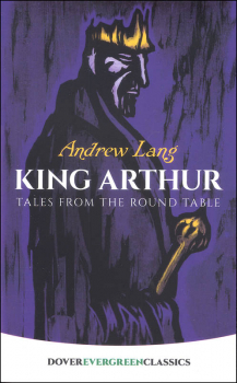 King Arthur: Tales from Round Table (Evergreen)