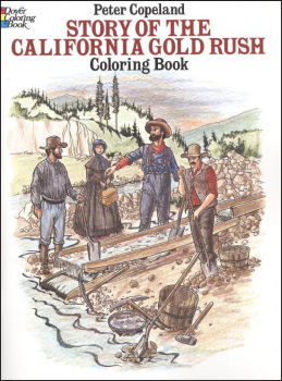 Story of the California Gold Rush Coloring Book