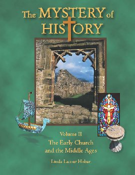 Mystery of History Volume 2 Early Church-Middle Ages (1st Edition)