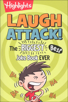 Highlights Laugh Attack! Biggest, Best Joke Book Ever