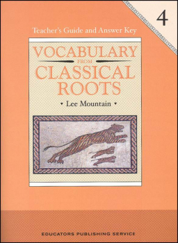 Vocabulary From Classical Roots 4 Teacher Guide