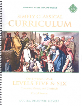 Simply Classical Manual Levels 5 & 6 One Year Pace