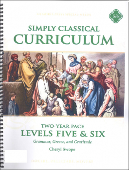 Simply Classical Manual Levels 5 & 6 Two Year Pace