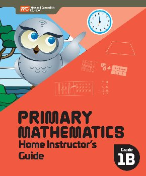 Primary Mathematics Home Instructor's Guide 1B