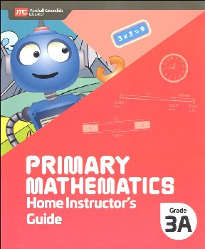 Primary Mathematics Home Instructor's Guide 3A (2022 Edition)
