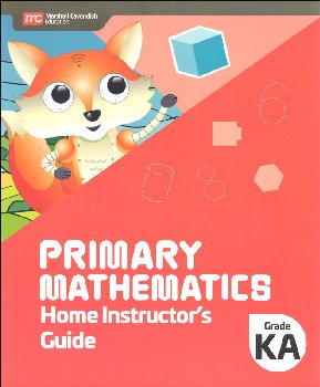 Primary Mathematics Home Instructor's Guide Kindergarten A
