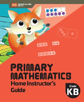 Primary Mathematics Home Instructor's Guide Kindergarten B