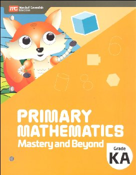 Primary Mathematics Mastery and Beyond Kindergarten A